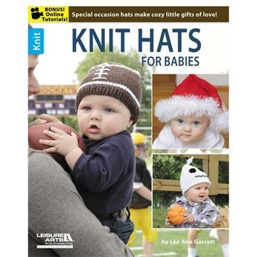 Knit Hats for Babies by Lee Ann Garrett (Leisure Arts #6192)