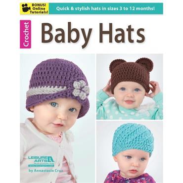 Crochet Baby Hats by Annastasia Cruz (Leisire Arts #6236)