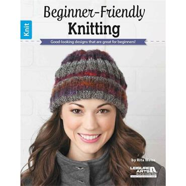 Beginner Friendly Knitting (Leisure Arts #6464) for learners and novices