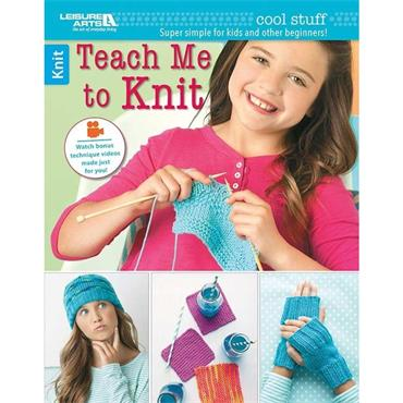 Teach me to Knit (Leisure Arts #6648) for learners