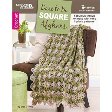Dare to be Square Afghans - Crochet (Leisure Arts #6656)