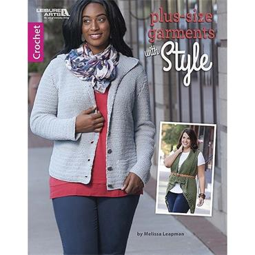 Plus-Size Garments with Style Crochet Book (Leisure Arts #6965)