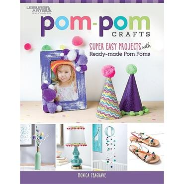 Pom-pom Crafts (Leisure Arts #7243)