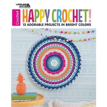 Happy Crochet (Leisure Arts #7411)