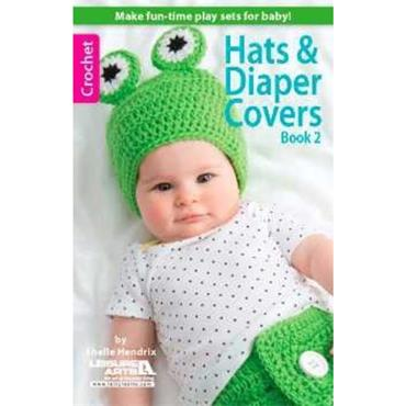 Hats & Diaper Covers  - Crochet (Leisure Arts #75476)