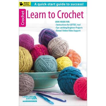 Learn to Crochet (Leisure Arts #75491)