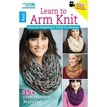 Learn to Arm Knit  (Leisure Arts #75517)