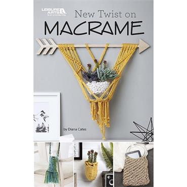 New Twist on Macrame by Diana Cates (Leisure Arts #75597)