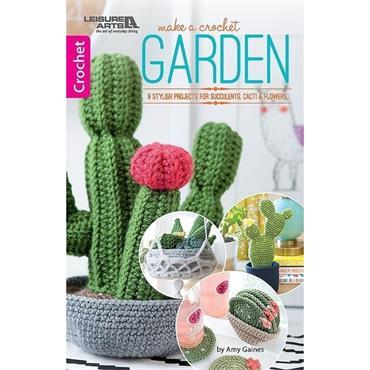 Make A Crochet Garden - Leisure Arts 75669
