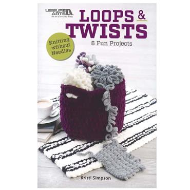 Loops & Twists Book, no needle Puffy knitting (Leisure Arts #75702)