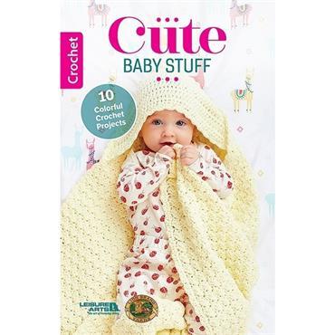 Cute Baby Stuff -  Crochet Book (Leisure Arts #75721)