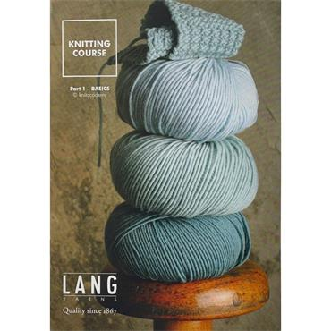 Lang Knitting Course (Part 1 - Basics)