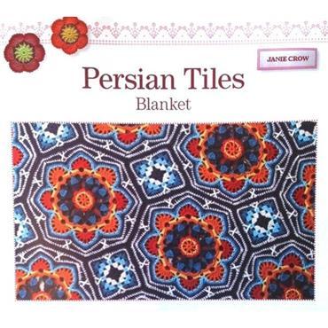 Janie Crow - Persian Tiles Crochet Blanket Pattern Booklet