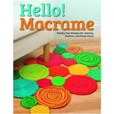 Hello! Macramé - Totally Cute Designs for Home Decor & more 5442