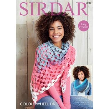 Sirdar EASY Crochet Pattern #8030 Shawl & Snood in Colourwheel DK