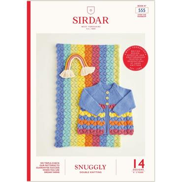Sirdar Snuggly DK Over the Rainbow Pattern Book 555