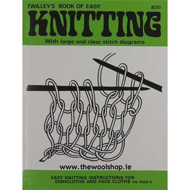 Twilley's Book of Easy Knitting (B20) With Large & Clear Stitch Diagrams