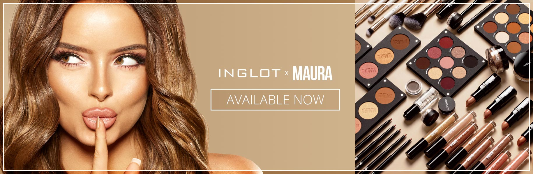 Inglot x Maura - Available now at Rochford's Pharmacy