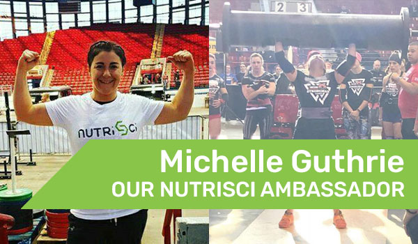 Our NutriSci Ambassador Michelle Guthrie
