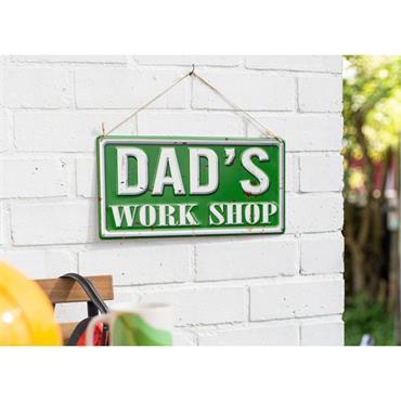 La Hacienda Dads Work Shop Sign