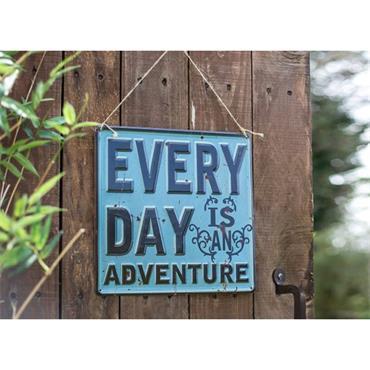 La Hacienda Every Day Is An Adventure Sign