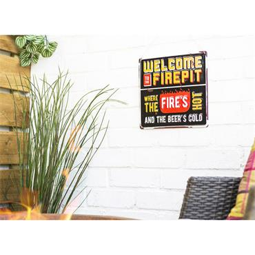 La Hacienda Welcome To The Firepit Sign