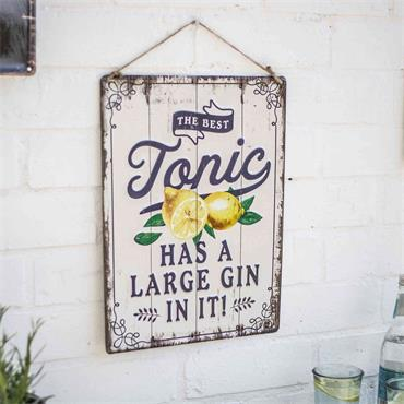 La Hacienda The Best Tonic Sign