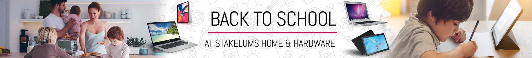 Back to School laptops tablets lunch boxes and more at Stakelums Home & Hardwre