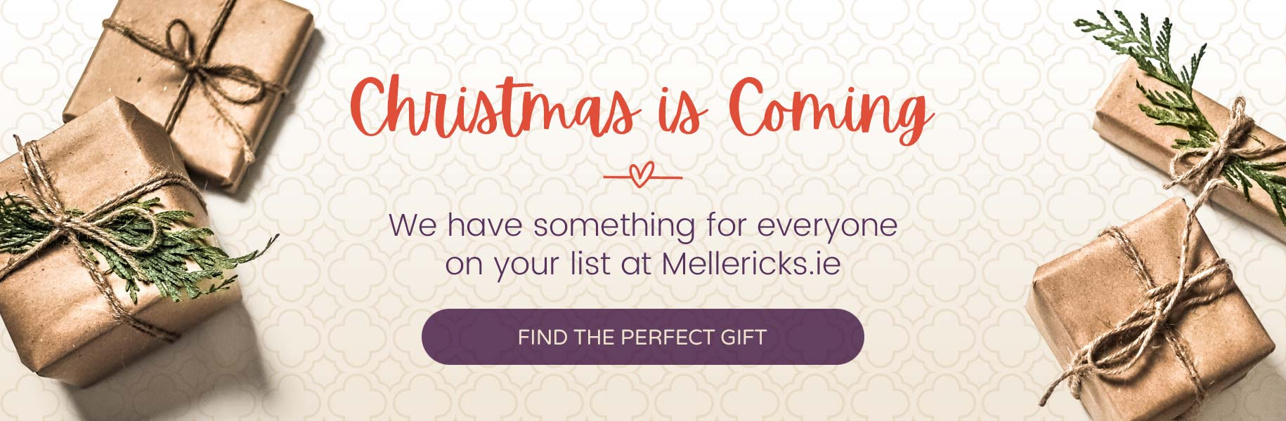 Christmas is coming, find the perfect gift at Mellerick's