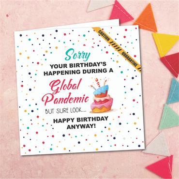 Global Pandemic Birthday Card