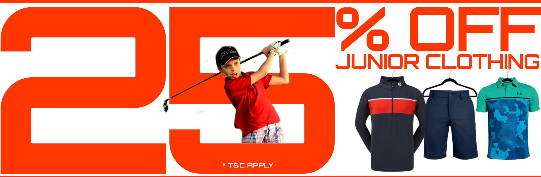 25% OFF all Junior Golf Clothing