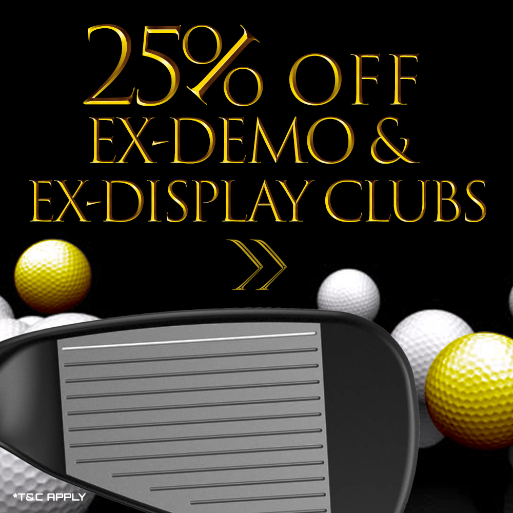 Black Friday Offers - 25% Off All Ex Demo clubs