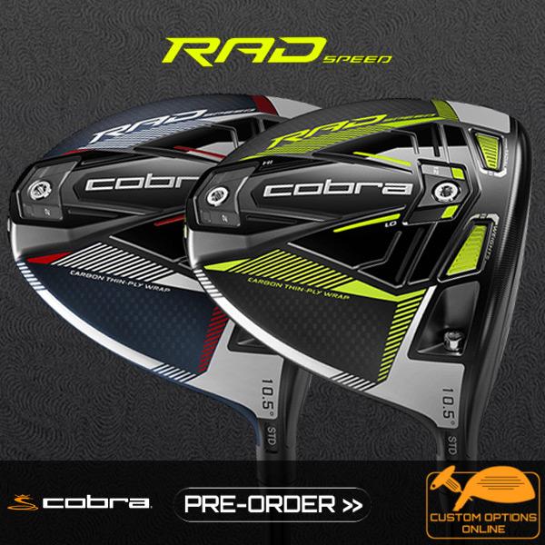 Pre-Order now. New Cobra RadSpeed Clubs