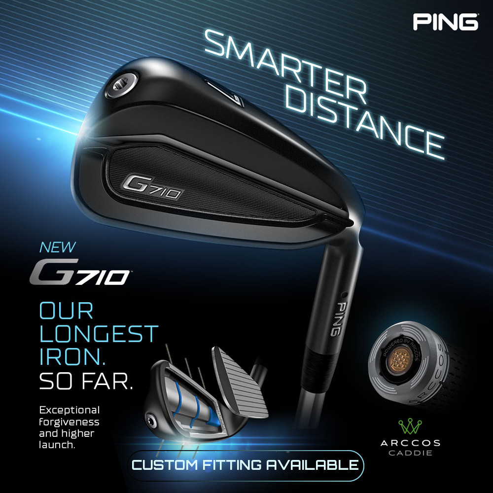 New Ping G710 Irons available for custom fitting - BOOK NOW!