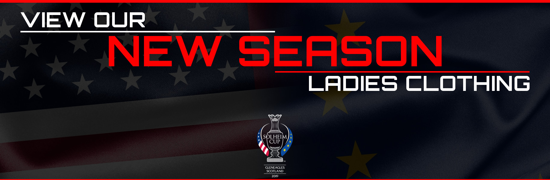 Solheim Cup 2019 New Season Ladies clothing