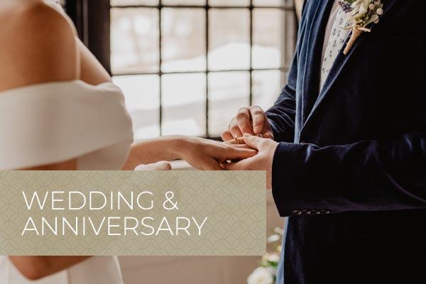 Wedding & Anniversary Gifts