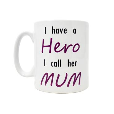 I Have A Hero I Call Her Mum Mug