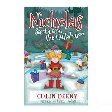Nicholas Santa and the Hullabaloo