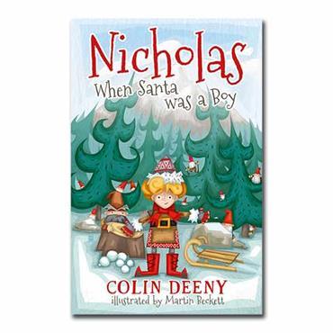 Nicholas When Santa was a Boy Book