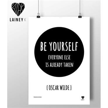 Lainey K - Be Yourself - Oscar Wilde A3 Wall Art