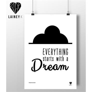 Lainey K - Everything Starts With A Dream A3 Wall Art