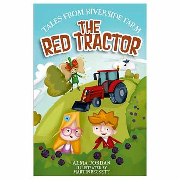 The Red Tractor -Tales from Riverside Farm Book 3