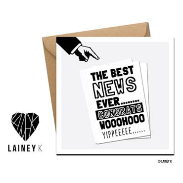 Lainey K - The Best News Ever Greeting Card