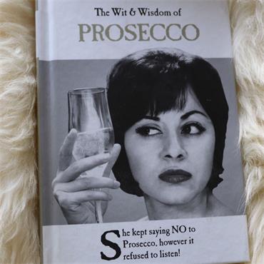 THE WIT & WISDOM OF PROSECCO