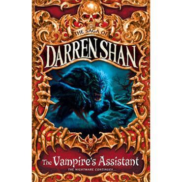 Darren Shan The Vampire's Assistant (The Saga of Darren Shan, Book 2)