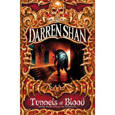 Darren Shan Tunnels of Blood (The Saga of Darren Shan, Book 3)