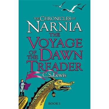 C.S. Lewis The Voyage of the Dawn Treader (The Chronicles of Narnia, Book 5)