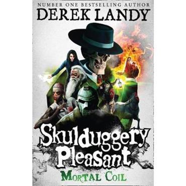 Derek Landy Mortal Coil (Skulduggery Pleasant, Book 5)