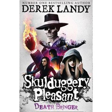 Derek Landy Death Bringer (Skulduggery Pleasant, Book 6)
