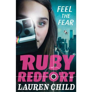 Lauren Child Feel the Fear (Ruby Redfort, Book 4)
